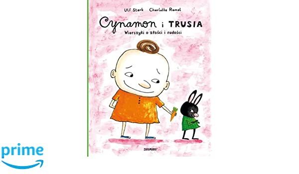 Cynamon I Trusia Amazones Ulf Stark Libros En Idiomas