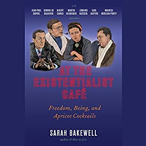 At the Existentialist Café Audiobook