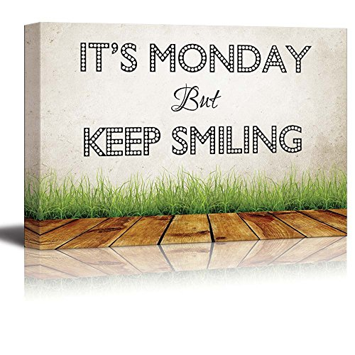Print Retro Style Humorous Quote It's Monday but Keep Smiling