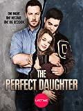 THE PERFECT DAUGHTER (2015)