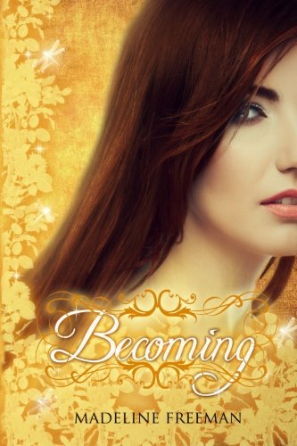 Becoming (The Naturals, #3) (Volume 3) ebook