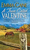 A Town Called Valentine, Emma Cane, 0062102273