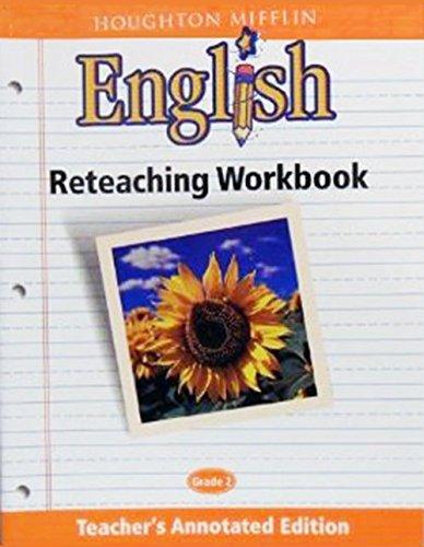Houghton Mifflin English Reteaching Workbook,Grade 2, Teacher's Annotated Edition