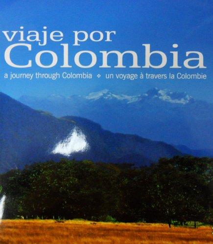 Viaje Por Colombia - A Journey Through Colombia - Un Voyage a Travers La Colombie