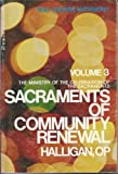 The Ministry of the Celebration of the Sacraments, Nicholas Halligan, 0818902884