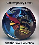 Contemporary Crafts and the Saxe Collection, Davira S. Taragin and Jane Brite, 1555950744