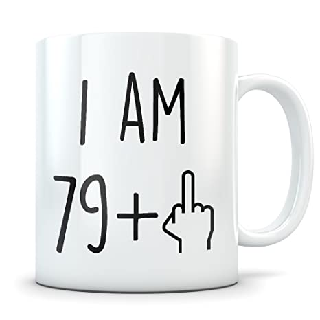 17bd0415 Amazon.com: Funny 80th Birthday Gift for Women and Men - Turning 80 Years  Old Happy Bday Coffee Mug - Eighty Gag Party Cup Idea for a Joke  Celebration ...