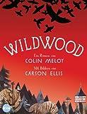 Wildwood: Roman (Die Wildwood-Chroniken 1) (German Edition) Pdf