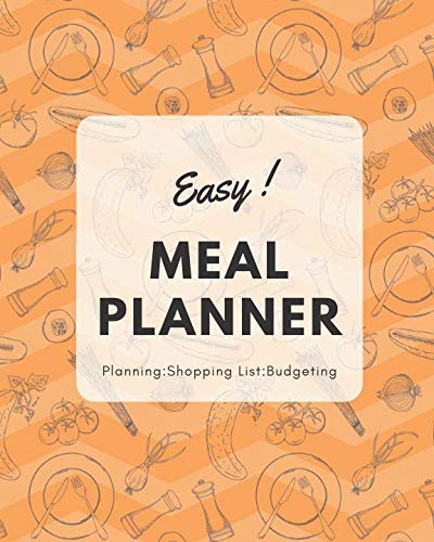 Easy Meal Planner: Meal Preparation, Food Planning, Shopping List and Budgeting by Linda B. Tawney