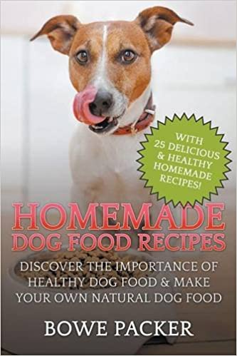 Buy homemade dog food recipes discover the importance of healthy buy homemade dog food recipes discover the importance of healthy dog food make your own natural dog food book online at low prices in india homemade forumfinder Image collections