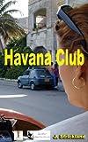 Havana Club, J Strickland, 1468123440
