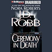 Ceremony in Death: In Death, Book 5 | J. D. Robb