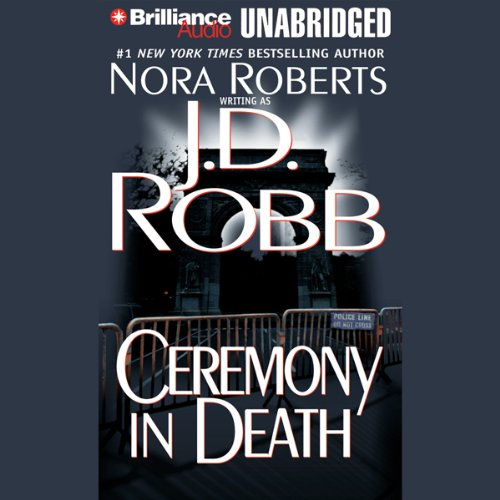 Ceremony in Death: In Death, Book 5 Audiobook [Free Download by Trial] thumbnail