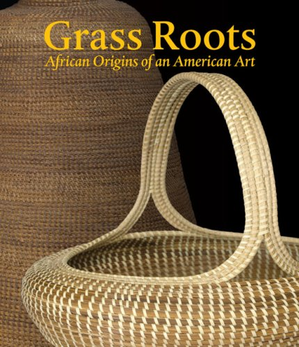 Search : Grass Roots: African Origins of an American Art