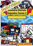 Automotive Electronic Diagnostic (Course-1)