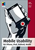 Mobile Usability: Für iPhone, iPad, Android, Kindle (mitp Business)
