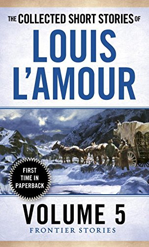 Image result for the collected short stories of louis L'amour volume 5