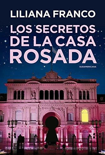 Cheap  Los secretos de la Casa Rosada (Spanish Edition)