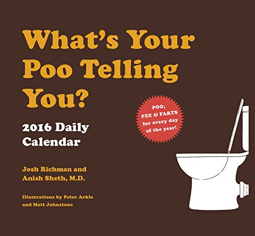 2016 Daily Calendar: What's Your Poo Telling You?