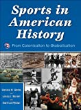 Sports in American History:From Colonization to Globalization
