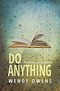 Do Anything (Stubborn Love Book 4) by [Owens, Wendy]