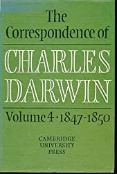 THE CORRESPONDENCE OF CHARLES DARWIN Volume 4 1847 - 1850