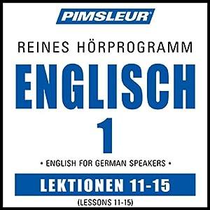 ESL German Phase 1, Unit 11-15 Hörbuch