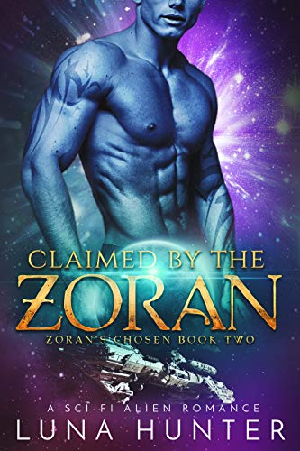 Claimed by the Zoran (Scifi Alien Romance) (Zoran