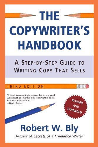 Pdf Reference The Copywriter's Handbook: A Step-By-Step Guide To Writing Copy That Sells