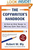 #9: The Copywriter's Handbook: A Step-By-Step Guide To Writing Copy That Sells