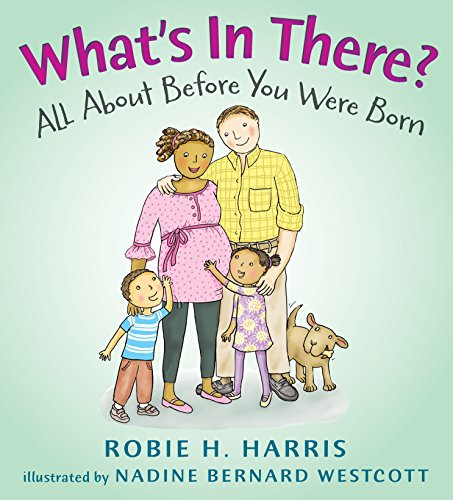 What's in There?: All About Before You Were Born (Let's Talk about You and Me)