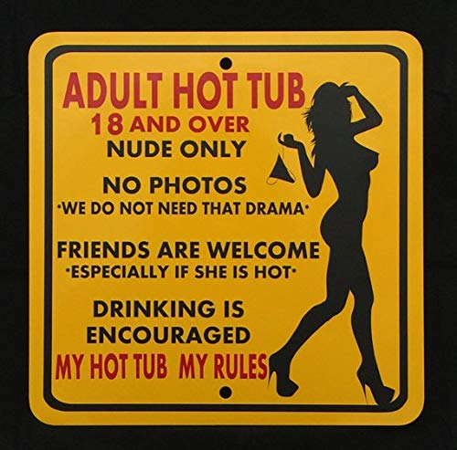 Aluminum Hot Tubs - Aluminum Signs Stanley Adult Hot Tub Rules 12 inch by 12 inch metal sign.