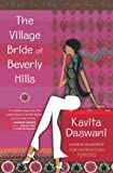 The Village Bride of Beverly Hills by Kavita Daswani front cover