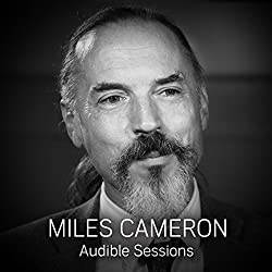 FREE: Audible Sessions with Miles Cameron