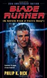 Blade Runner (Movie-Tie-In Edition)