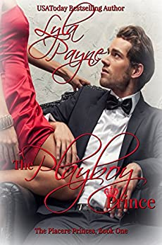 The Playboy Prince (Piacere Princes, Book One) by [Payne, Lyla]