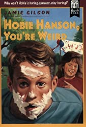 Hobie Hanson, You're Weird (Beech Tree Chapter Books)
