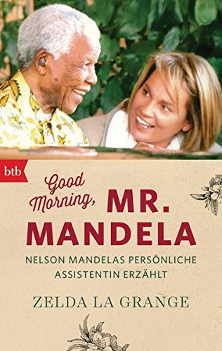 Good Morning, Mr. Mandela: Nelson Mandel...