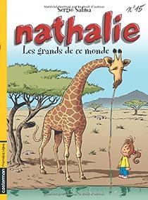 Nathalie, Tome 15 : Les grands de ce monde par Salma