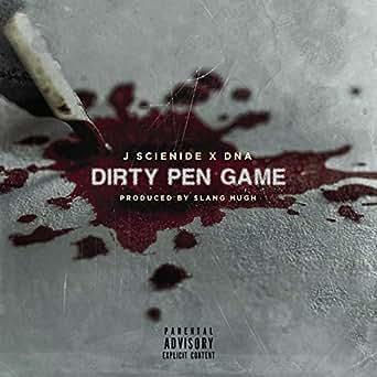 Slang Hugh Presnets Dirty Pen Game By Jsciende Dna Explicit By