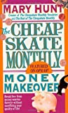 Cheapskate Monthly Money Makeover (Debt-Proof Living) by Mary Hunt (1995-03-15)