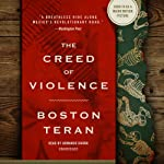 The Creed of Violence | Boston Teran