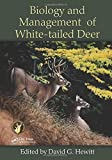 Biology and Management of White-tailed Deer