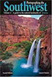 Photographing the Southwest: Volume 2--Arizona (2nd Ed.) (Photographing the Southwest)
