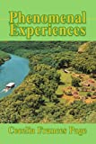 Phenomenal Experiences, Cecelia Frances Page, 0595463606