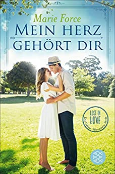 Mein Herz gehört dir (Lost in Love. Die Green-Mountain-Serie 3) (German Edition) by [Force, Marie]