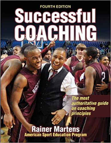 Successful Coaching-4th Edition: Rainer Martens: 9781450400510 ...
