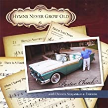 Hymns Never Grow Old