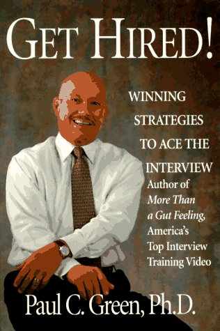 Get Hired   Winning Strategies To Ace The Interview