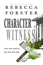 CHARACTER WITNESS (legal thriller, mystery)
